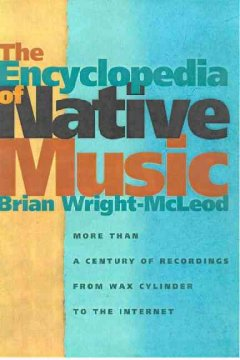 The Encyclopedia of Native Music