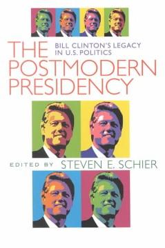 The Postmodern Presidency
