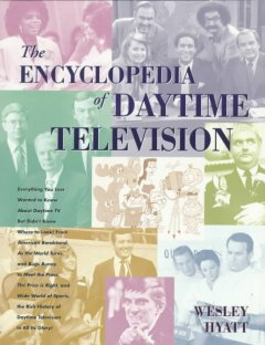 The Encyclopedia of Daytime Television