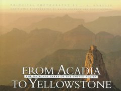 From Acadia to Yellowstone