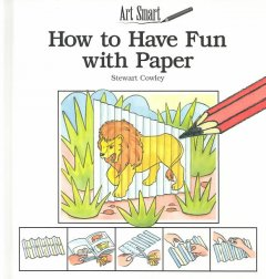 How to Have Fun With Paper