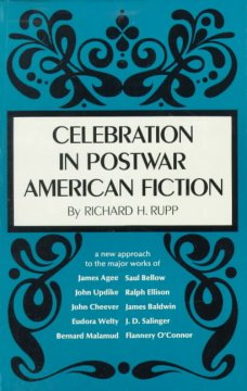 Celebration in Postwar American Fiction, 1945-1967