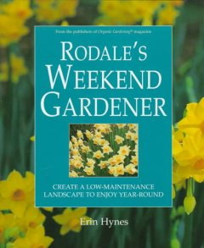 Rodale's Weekend Gardener
