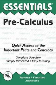 The Essentials of Pre-calculus