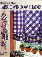 Design and Make Fabric Window Shades