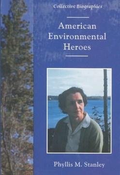 American Environmental Heroes