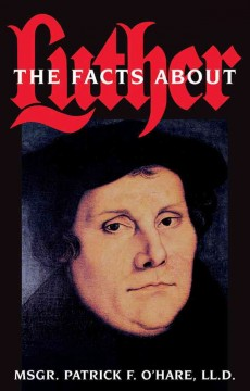 Facts About Luther