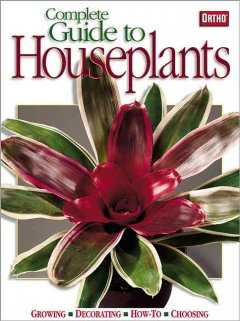 Complete Guide to Houseplants