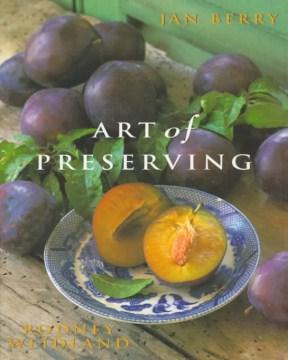 Art of Preserving
