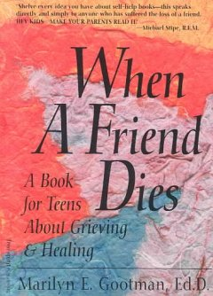 When A Friend Dies