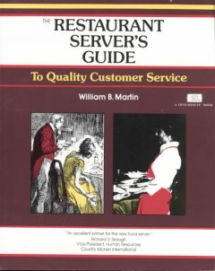Restaurant Servers Guide: A Fifty Minute Program