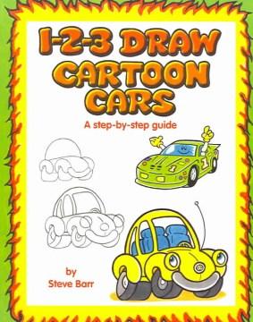 1-2-3 Draw Cartoon Cars