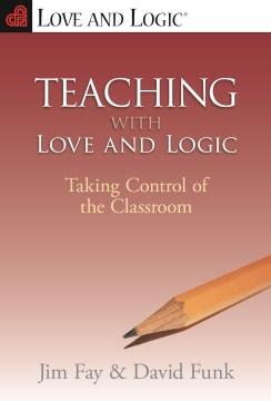 Teaching With Love & Logic