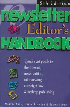 The Newsletter Editor's Handbook