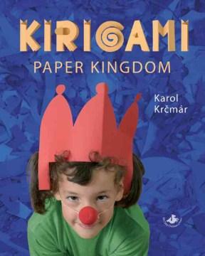 Kirigami the Paper Kingdom