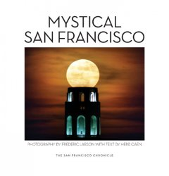 Mystical San Francisco