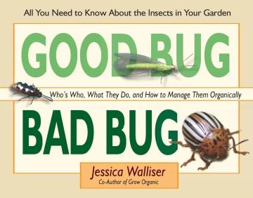 Good Bug, Bad Bug