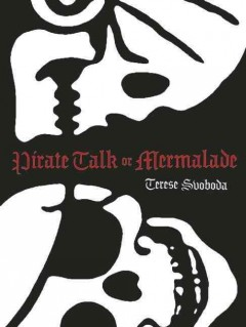 Pirate Talk, Or, Mermalade