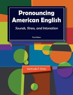 Pronouncing American English
