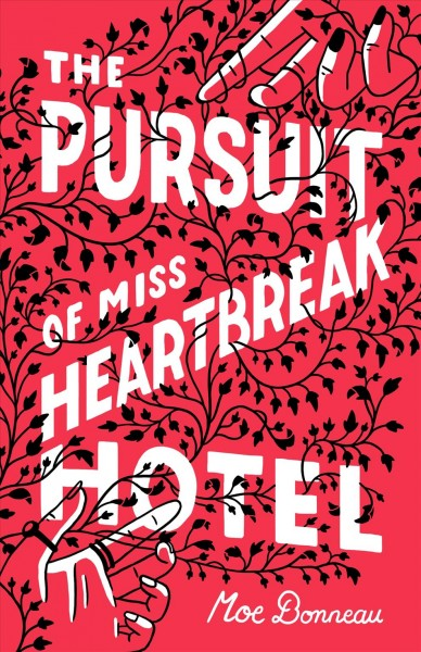 Cover image for The Pursuit of Miss Heartbreak Hotel