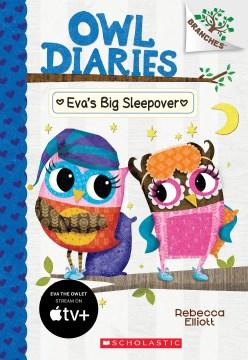 Eva's Big Sleepover