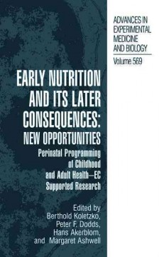 Early Nutrition and Its Later Consequences