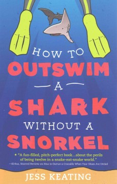 How to Outswim A Shark Without A Snorkel