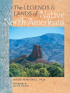 The Legends & Lands of Native North Americans