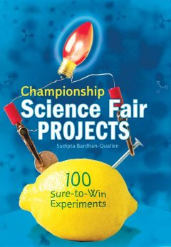 Championship Science Fair Projects
