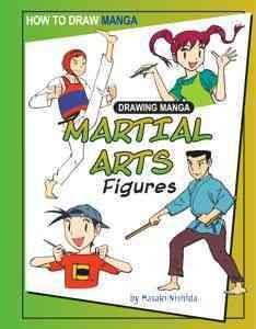 Drawing Manga Martial Arts Figures