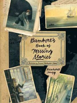 Bambert's Book of Missing Stories