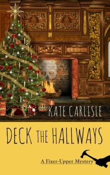 Deck the Hallways