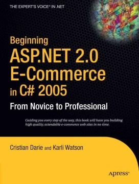 Beginning ASP.NET 2.0 E-commerce in C♯ 2005