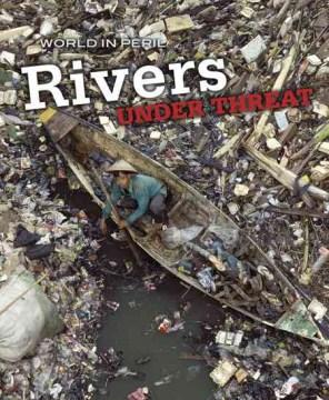Rivers Under Threat