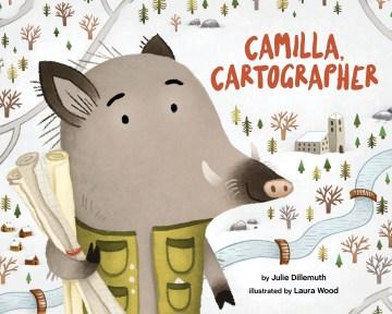 Camilla, Cartographer
