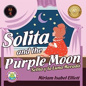 Solita and the Purple Moon = Solita Y La Luna Morada