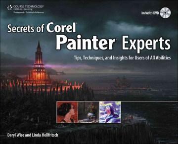Secrets of Corel Painter Experts