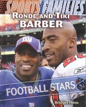 Ronde and Tiki Barber