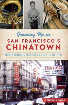 Growing up in San Francisco's Chinatown