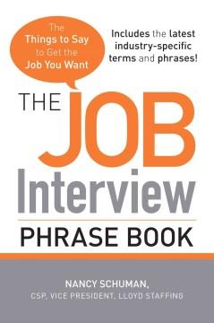 The Job Interview Phrase Book