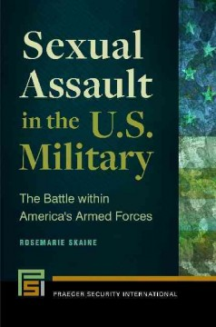 Sexual Assault in the U.S. Military
