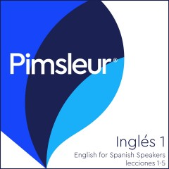 Pimsleur English For Spanish Speakers Level 1 Lessons 1-5 Mp3