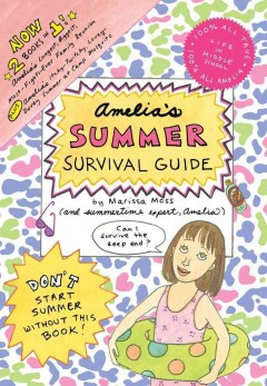 Amelia's Summer Survival Guide  (and All-set for Summer Amelia)