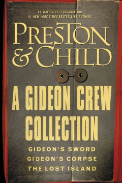 Gideon Crew Omnibus - Gideon's Sword / Gideon's Corpse / the Lost Island