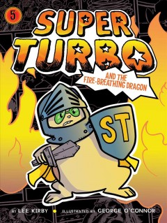 Super Turbo and the Fire-breathing Dragon