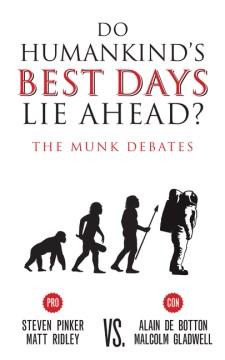 Do Humankind's Best Days Lie Ahead?