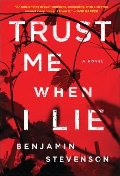 Trust Me When I Lie