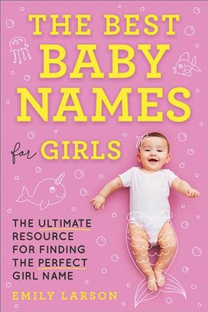 The Best Baby Names for Girls (Book) | San Mateo County