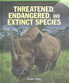 Threatened, Endangered, and Extinct Species