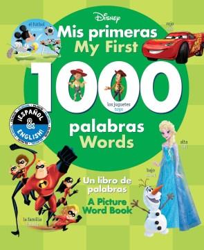 MIS PRIMERAS 1000 PALABRAS / MY FIRST 1000 WORDS